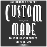 Custom made to you measurements or size