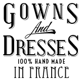 Gowns and dresses made in france